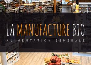 La manufacture bio à Saint Nabord (88200)
